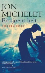 Bok Skogsmatrosen av Jon Michelet