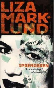 2015 06 23 - Sprengeren av Liza Marklund