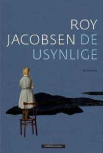 2015 10 21 - De usynlge av Roy Jacobsen