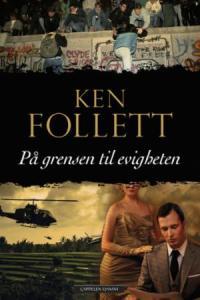 På grensen til evigheten av Ken Follett