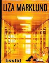 2016 08 26 - Livstid av Liza Marklund