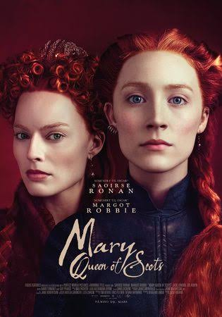 2019 05 21 - Mary Queen of Scots